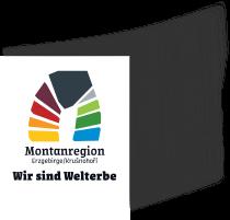 Montanregion Erzgebirge - Wir sind Welterbe